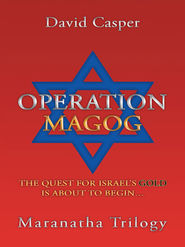 Operation Magog: The quest for Israel's gold is about to begin - eBook  -     By: David Casper