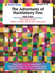 Adventures of Huckleberry Finn, Novel Units Teacher's Gd., Gr 9-12   -     By: Mark Twain