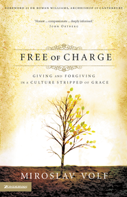Free of Charge - eBook  -     By: Miroslav Volf