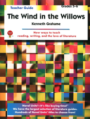 The Wind in the Willows, Novel Units Teacher's Guide, Grades 5-6   -     By: Kenneth Grahame