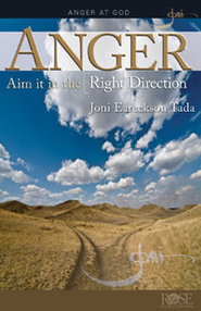 Anger: Aim it in the Right Direction - eBook   -     By: Joni Eareckson Tada