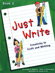 Just Write, Book 2   -     By: Elsie S Wilmerding, Alexandra S. Bigelow