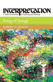 Song of Songs: Interpretation: A Bible Commentary for Teaching and Preaching - eBook  -     By: Robert W. Jenson