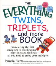 The Everything Twins, Triplets, and More Book   -     By: Pamela Fierro