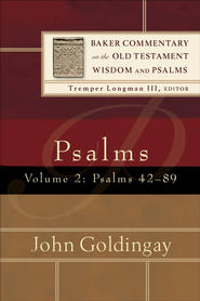 Psalms : Volume 2 (Baker Commentary on the Old Testament Wisdom and Psalms): Psalms 42-89 - eBook  -     By: John Goldingay