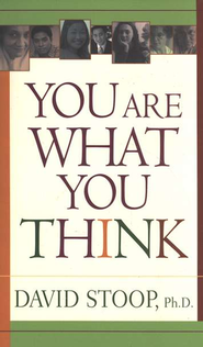 You Are What You Think - eBook  -     By: David Stoop