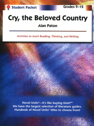 Cry, the Beloved Country, Novel Units Student Packet, Gr. 9-12   -     By: Alan Paton