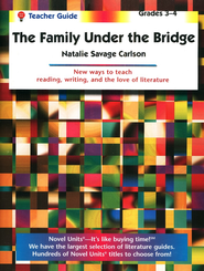 The Family Under the Bridge, Novel Units Teacher's Gd, Grades 3-4   -     By: Natalie Savage Carlson     Illustrated By: Garth Williams