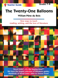Twenty-One Balloons, Novel Units Teacher's Guide, Grades 7-8   -     By: William Pene Dubois
