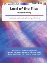 Lord of the Flies, Novel Units Student Packet, Grades 9-12   -              By: William Golding