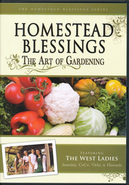 Homestead Blessings Two: The Art of Gardening DVD   -
