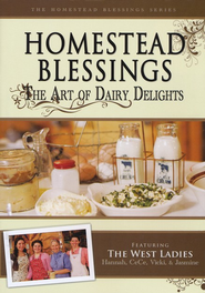 Homestead Blessings: The Art of Dairy Delights DVD   -