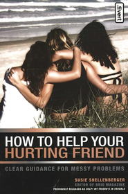 How to Help Your Hurting Friend - eBook  -     By: Susie Shellenberger