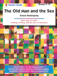 The Old Man and the Sea, Novel Units Teacher's Guide, Grades 9-12   -     By: Ernest Hemingway