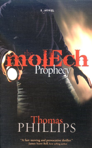 The Molech Prophecy   -     By: Thomas Phillips