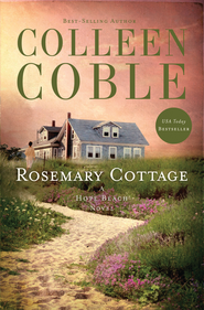 Rosemary Cottage, Hope Beach Series #2  -eBook   -     By: Colleen Coble