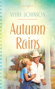 Autumn Rains - eBook  -     By: Myra Johnson