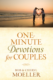 One-Minute Devotions for Couples - eBook  -     By: Bob Moeller, Cheryl Moeller