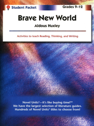 Brave New World, Novel Units Student Packet, Grades 9-12   -     By: Aldous Huxley