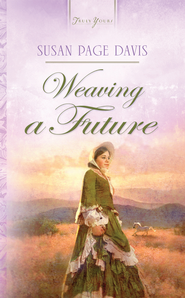 Weaving A Future - eBook  -     By: Susan Page Davis