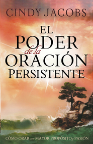 El Poder de la Oración Persistente, eLibro  (The Power of Persistent Prayer, eBook)  -     By: Cindy Jacobs