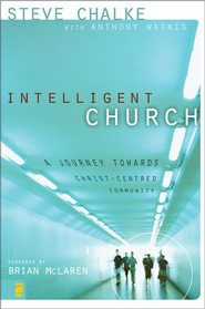 Intelligent Church - eBook  -     By: Steve Chalke, Anthony Watkis