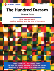 A Hundred Dresses, Novel Units Teacher's Guide, Grades 5-6   -     By: Thomas Rockwell