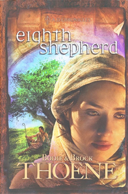 Eighth Shepherd: A.D.Chronicles Series #8   -              By: Bodie Thoene, Brock Thoene