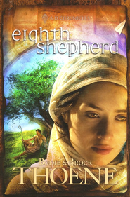 Eighth Shepherd, A.D. Chronicles Series #8   -     By: Bodie Thoene, Brock Thoene