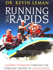 Running the Rapids, Leader's Guide   -     By: Dr. Kevin Leman