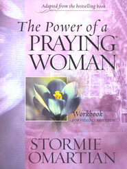 The Power of A Praying Woman:                          Participant's Guide  -     By: Stormie Omartian