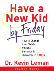 Have a New Kid by Friday Leader Guide  -     By: Dr. Kevin Leman