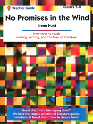 No Promises in the Wind, Novel Units Teacher's Guide, Grades 7-8   -     By: Irene Hunt
