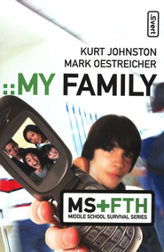 My Family - eBook  -     By: Mark Oestreicher, Kurt Johnston