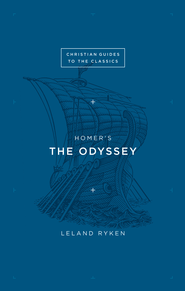 Homer's The Odyssey - eBook  -     By: Leland Ryken