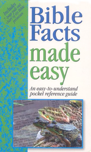 Bible Facts Made Easy   -              Edited By: Mark Water