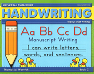 Manuscript Writing-Book C, 2nd Edition Grade 1  -     By: Thomas M. Wasylyk