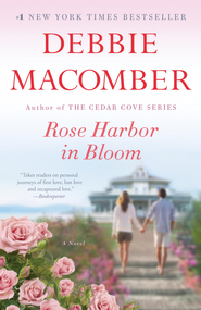 Rose Harbor in Bloom - eBook   -     By: Debbie Macomber