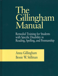The Gillingham Manual, Eighth Edition   -              By: Anna Gillingham, Bessie W. Stillman