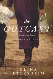 The Outcast  -              By: Jolina Petersheim