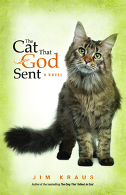 The Cat That God Sent - eBook  -     By: Jim Kraus