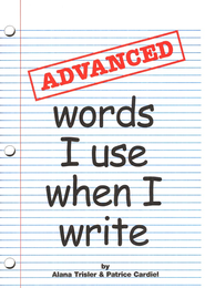 Advanced Words I Use When I Write   -