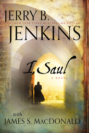I, Saul - eBook  -     By: Jerry B. Jenkins, James S. MacDonald
