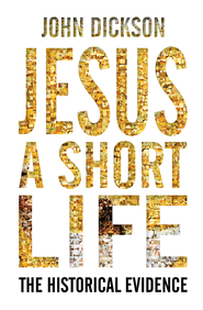 Jesus A Short Life: The Historical Evidence - eBook  -     By: John Dickson