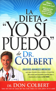 La Dieta Yo Si Puedo de Dr. Colbert  (I Can Do THis Diet)  -     By: Don Colbert M.D.