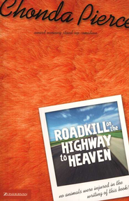 Roadkill on the Highway to Heaven - eBook  -     By: Chonda Pierce