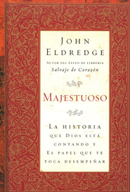 Majestuoso  (Epic)  -     By: John Eldredge