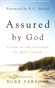 Assured by God: Living in the Fullness of God's Grace, 2nd Edition Revised with Study Questions  -     Edited By: Burk Parsons     By: Burk Parsons(Editor)