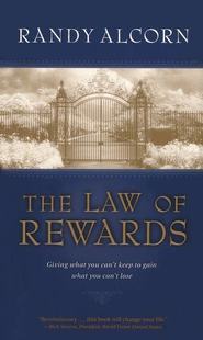The Law of Rewards   -     By: Randy Alcorn