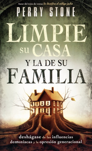Limpie Su Casa y la de Su Familia  (Purging Your House, Pruning Your Family Tree)   -     By: Perry Stone